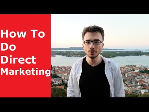 How To Do Direct Marketing (Direct Marketing Tips)