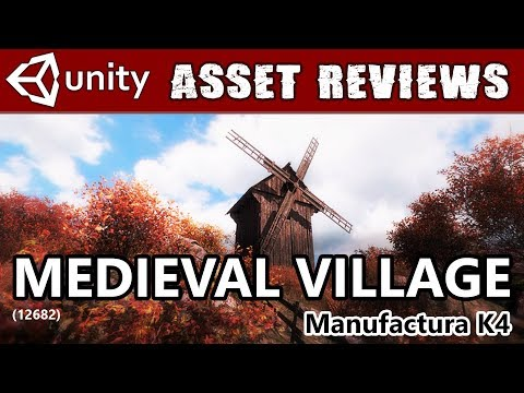 Unity Asset Kit Reviews - Medieval Village Pack from K4!