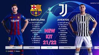 Pes 2021 Barcelona Vs Juventus New Kits 21 22 Uefa Champions League Ucl C Ronaldo Vs Messi Youtube