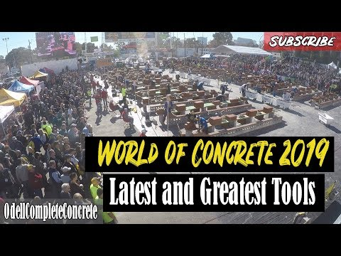 World of Concrete 2019 Lastest and Greatest Tools, Innovations, and Inventions