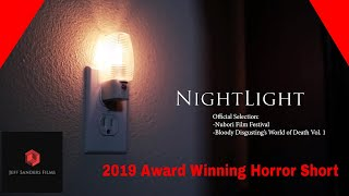 Nightlight-2019 Award Winning Horror Short