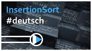 01_Algorithmen&Datenstrukturen || InsertionSort (Funktion, Laufzeit, stabil, in situ)