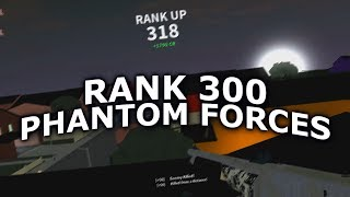 RANKING UP TO RANK 318 in PHANTOM FORCES!! (roblox)