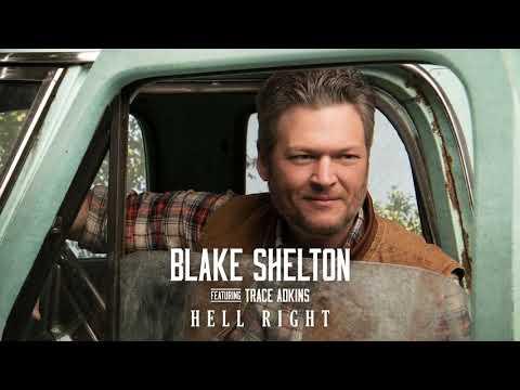 Hell Right - Blake Shelton
