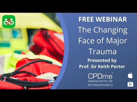 The changing face of major trauma - Presented by Prof Sir Keith Porter