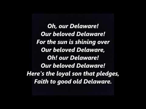 Our DELAWARE Official State Anthem song LYRICS WORDS BEST TOP POPULAR DOVER #DELAWARE SING ALONG