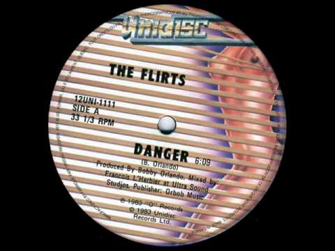 THE FLIRTS - DANGER (℗1983)