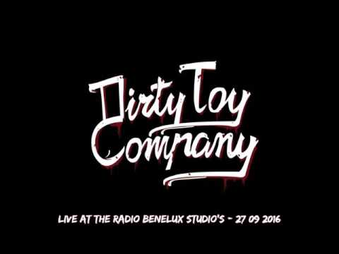 Dirty Toy Company - Live At The Radio Benelux Studio's