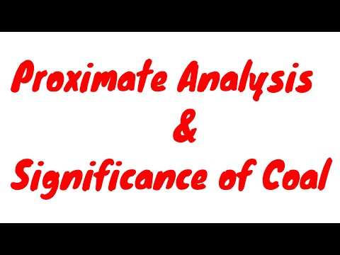 Proximate  Analysis & Significance Of Coal