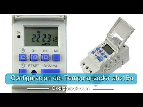 c5b0acadf61e Configuracion de un temporizador Electronico Ahc15a - YouTube