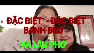 DAC BIET LAU PHO VA BANH BEO TOM CHAY 07/12/2019