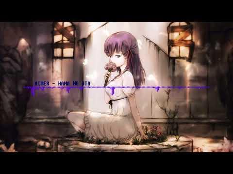 Fate/stay night: Heaven's Feel Aimer - 花の唄 中日歌詞