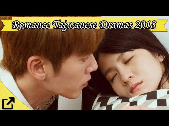 Top 50 Romance Taiwanese Dramas 2018 (All The Time)