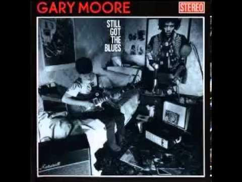 Gary Moore - Still Got The Blues - FULL ALBUM - 320 kbp/s