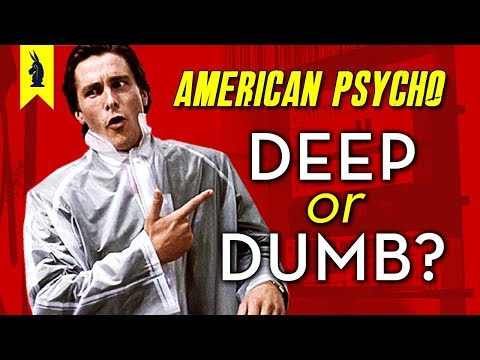 American Psycho: Is It Deep or Dumb? – Wisecrack Edition