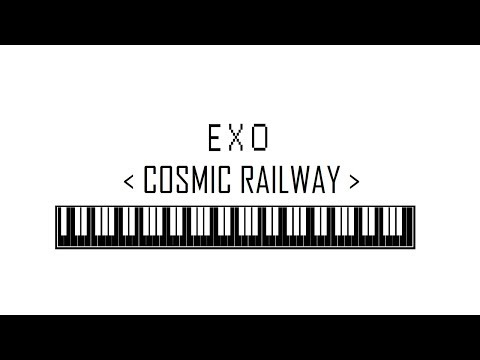 EXO - Cosmic Railway [JAPANESE ALBUM: COUNTDOWN] PIANO COVER