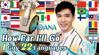 How far I'll go (Moana) Multi-Language Cover in 22 Different Languages - Travys Kim