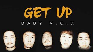 [엉클도깨비] Baby V.O.X - Get UP cover