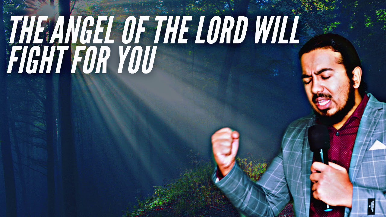 PSALM 34:7 PRAYERS, THE ANGEL OF THE LORD WILL FIGHT FOR YOU & DELIVER YOU  - EV. GABRIEL FERNAN