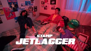 stamp-jetlagger-official-music-video