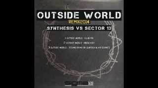 Synthesis vs. Sector 13 - Outside World (Remix 2014) promo video