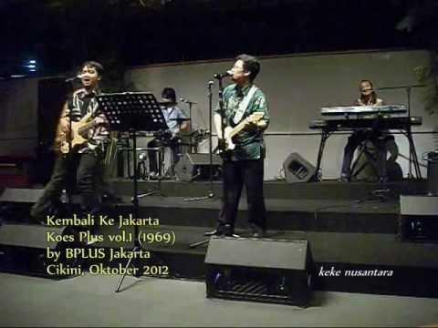 Kembali Ke Jakarta, Koes Plus Vol 1 1969 by BPLUS Jakarta