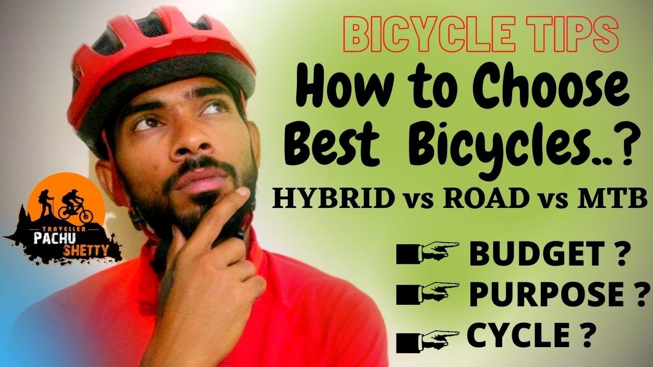 IF YOU ARE BUYING YOUR FIRST BICYCLE   BICYCLE BUYING TIPS   HYBRID vs ROAD vs MTB BIKE   HINDI