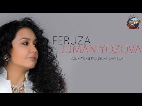 Feruza Jumaniyozova - 2007 yilgi konsert dasturi
