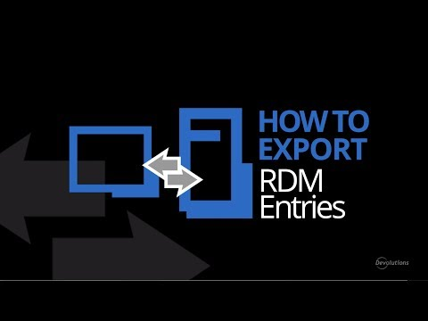 How To Import & Export Entries using Remote Desktop Manager