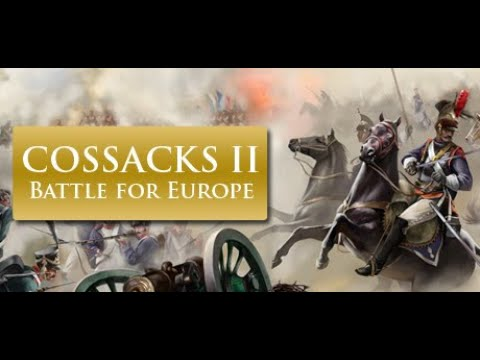 Cossacks II Battle for Europe - Classic Napoleonic Era Real Time Strategy [HD Gameplay] |
