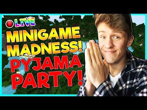 🔴 MINIGAME MADNESS! | MINECRAFT LIVESTREAM | PYJAMA PARTY!
