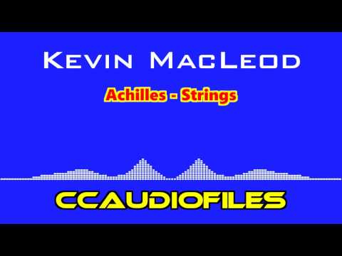 Kevin MacLeod - Achilles - Strings - Free Music, Audio for Monetize - Commercial Use