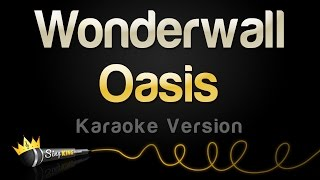 Oasis - Wonderwall (Karaoke Version)