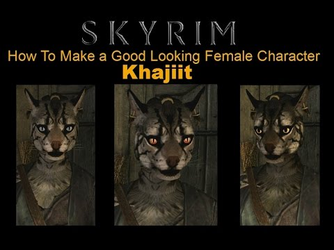 Skyrim Special Edition - How To Make a Good Looking Character - Khajiit  Female - No mods