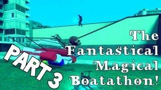 The Fantastical Magical Boatathon (A Gmod Adventure) [Part 3]