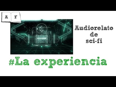 audiolibro---la-experiencia-(audiorelato-de-ciencia-ficción)