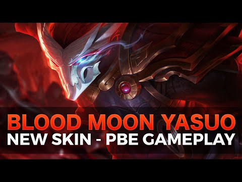 Blood Moon Yasuo - NEW YASUO SKIN - PBE Gameplay - League of Legends