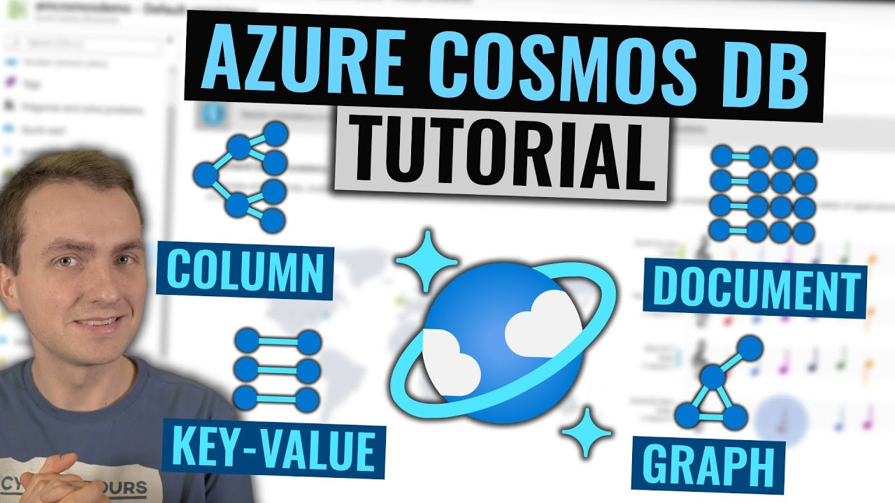 Azure Cosmos DB Tutorial   Globally distributed NoSQL database