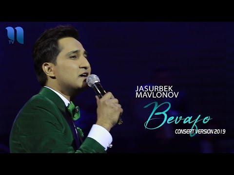 Jasurbek Mavlonov - Bevafo | Жасурбек Мавлонов - Бевафо (consert Version 2019)