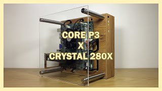 DIY PC Case - Thermaltake Core P3 x Corsair Crystal 280X Inspired