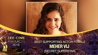 Secret SUPERSTAR Meher Vij | Best Supporting Actor Female | Zee Cine Awards 2018