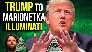 Donald Trump Prezydent USA to Marionetka Illuminati i NWO - Spiskowe Teorie