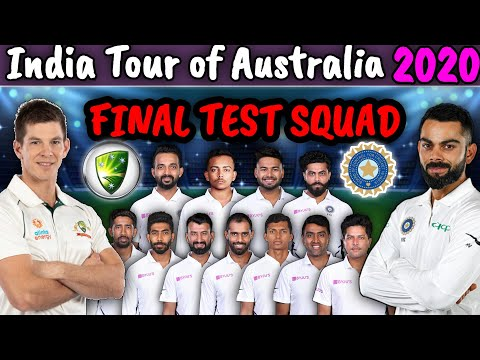 India Vs Australia Test Series 2020 | Team India Final Test Squad Announced | IND Vs AUS Test Squad