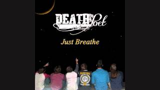 Death of a Poet - Just Breathe (New Song 2014)