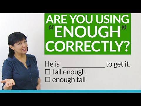 """are-you-using-""""enough""""-correctly?"""