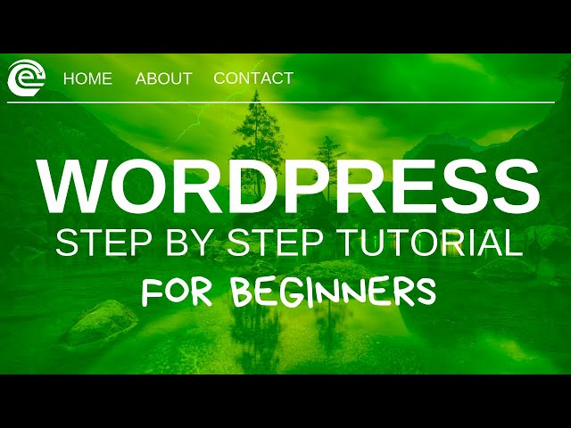 Wordpress Tutorial For Beginners 2019 - Create A Website Step by Step