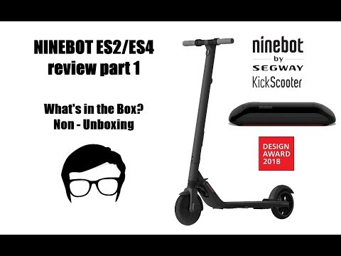 Ninebot Segway ES2 ES4 Kick Scooter Review Part 1 - YouTube