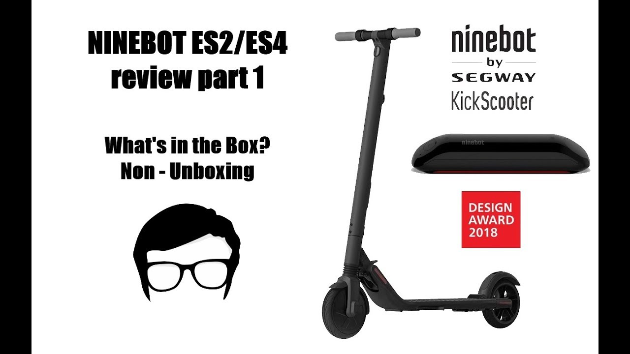 Ninebot Segway ES2 ES4 Kick Scooter Review Part 1