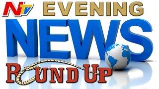 Evening News Highlights || 17th May 2016 || NTV
