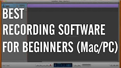 Best Music Recording Software for Beginners (Mac/PC)